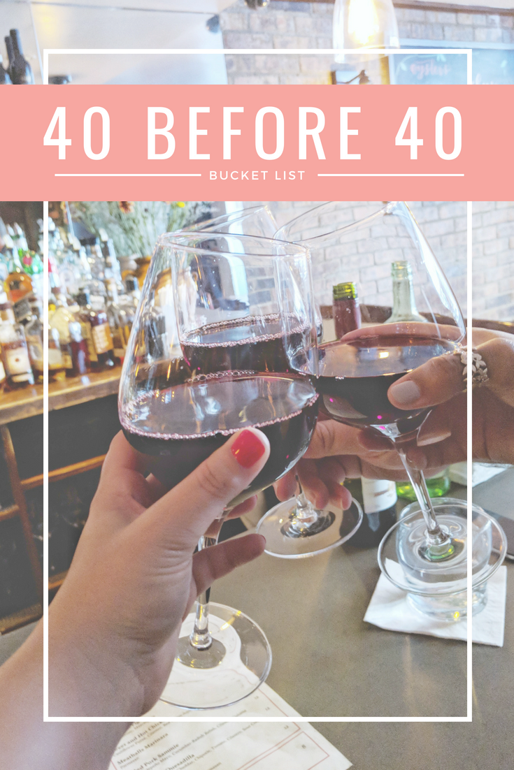 40 Before 40 Bucket List